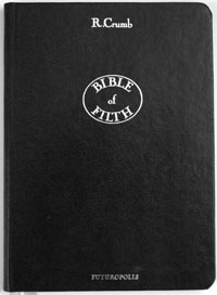 Bible of Filth (Limited Edition)