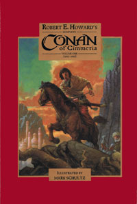 Complete Conan of Cimmeria  Volume 1 (1932 - 1933)  Artists Ultra Signed Limited Edition)  (copy #1)