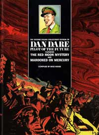 Dan Dare Pilot of the Future Volume 2: Red Moon Mystery & Marooned on Mercury (Deluxe Collector's Edition)