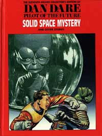 Dan Dare Vol. 11 The Solid Space Mystery & The Platinum Planet & the Earth Stealers (Deluxe Edition)